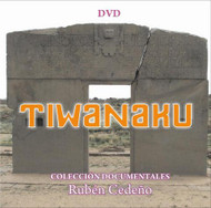 DVD TIWANAKU - RUBÉN CEDEÑO (DOCUMENTAL)