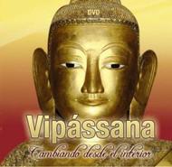 DVD VIPASSANA, CAMBIANDO DESDE EL INTERIOR
