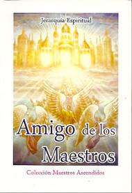 AMIGO DE LOS MAESTROS - JERARQUÍA ESPIRITUAL (LIBRO)