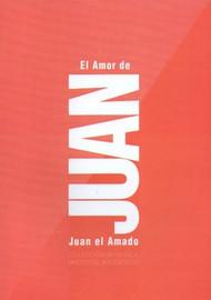 EL AMOR DE JUAN - JUAN EL AMADO (LIBRO)