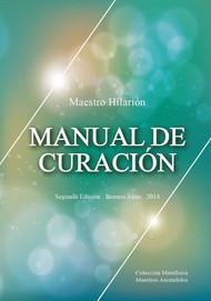 MANUAL DE CURACIÓN - MAESTRO HILARIÓN (LIBRO)