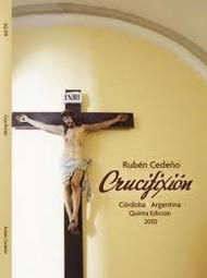 CRUCIFIXION - RUBÉN CEDEÑO (LIBRO)