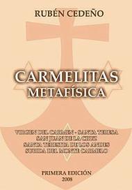 CARMELITAS METAFÍSICA - RUBÉN CEDEÑO (LIBRO)