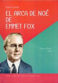 EL ARCA DE NOÉ DE EMMET FOX - RUBÉN CEDEÑO (LIBRO)