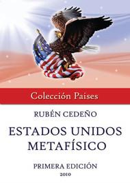 ESTADOS UNIDOS METAFÍSICO - RUBÉN CEDEÑO (LIBRO)