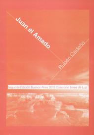 JUAN EL AMADO - RUBÉN CEDEÑO (LIBRO)