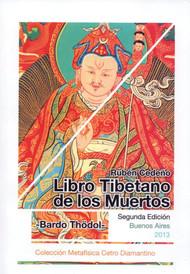LIBRO TIBETANO DE LOS MUERTOS (BARDO THODOL) - RUBÉN CEDEÑO (LIBRO)