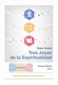 TRES JOYAS DE LA ESPIRITUALIDAD - RUBÉN CEDEÑO (LIBRO)