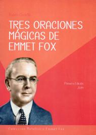 TRES ORACIONES MÁGICAS DE EMMET FOX - RUBÉN CEDEÑO (LIBRO)