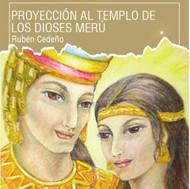 CD PROYECCIÓN AL TEMPLO DE LOS DIOSES MERÚ - RUBÉN CEDEÑO (MEDITACIÓN)