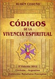 CÓDIGOS DE LA VIVENCIA ESPIRITUAL - RUBÉN CEDEÑO (LIBRO)