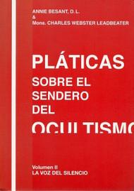 PLÁTICAS SOBRE EL SENDERO DEL OCULTISMO VOL II - ANNIE B/LEADBEATER (LIBRO)
