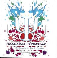 DVD PSICOLOGÍA DEL SÉPTIMO RAYO - RUBÉN CEDEÑO (CONFERENCIA)