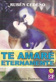 TE AMARÉ ETERNAMENTE - RUBEN CEDEÑO (LIBRO)