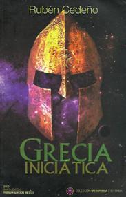 GRECIA INICIATICA - RUBEN CEDEÑO (LIBRO)