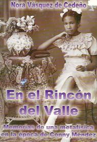 EN EL RINCÓN DEL VALLE - NORA VÁSQUEZ DE CEDEÑO (LIBRO)