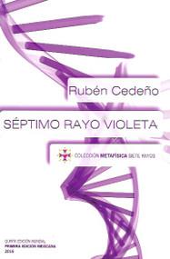 SÉPTIMO RAYO VIOLETA - RUBÉN CEDEÑO (LIBRO)