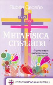 METAFÍSICA CRISTIANA - RUBÉN CEDEÑO (LIBRO) EDITORIAL KENICH AHÁN