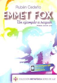 EMMET FOX UN EJEMPLO A SEGUIR - RUBÉN CEDEÑO (LIBRO) EDITORIAL KENICH