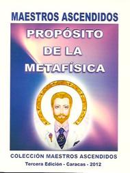 PROPÓSITO DE LA METAFÍSICA - MAESTROS ASCENDIDOS (LIBRO)
