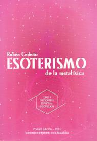 ESOTERISMO DE LA METAFISICA TOMO III - RUBEN CEDENO (LIBRO)