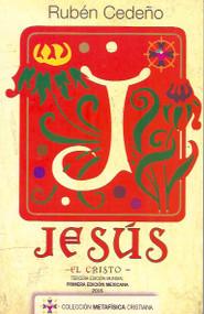 JESÚS EL CRISTO - RUBEN CEDEÑO (LIBRO) EDITORIAL KENICH