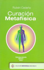 CURACIÓN METAFÍSICA - RUBÉN CEDEÑO (LIBRO) EDITORIAL KENICH