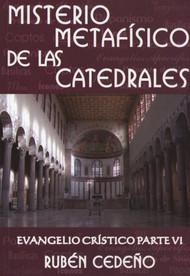 MISTERIO METAFÍSICO DE LAS CATEDRALES - RUBÉN CEDEÑO (LIBRO)