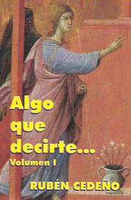 ALGO QUE DECIRTE VOL I - RUBÉN CEDEÑO (LIBRO)
