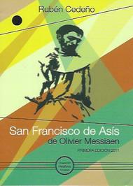 SAN FRANCISCO DE ASÍS DE OLIVIER MESSIAEN - RUBÉN CEDEÑO (LIBRO)