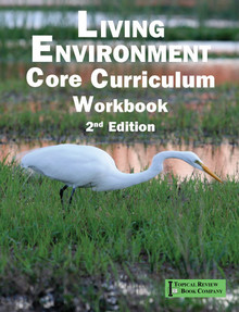 Living Environment Core Curriculum Workbook - 2nd Edition