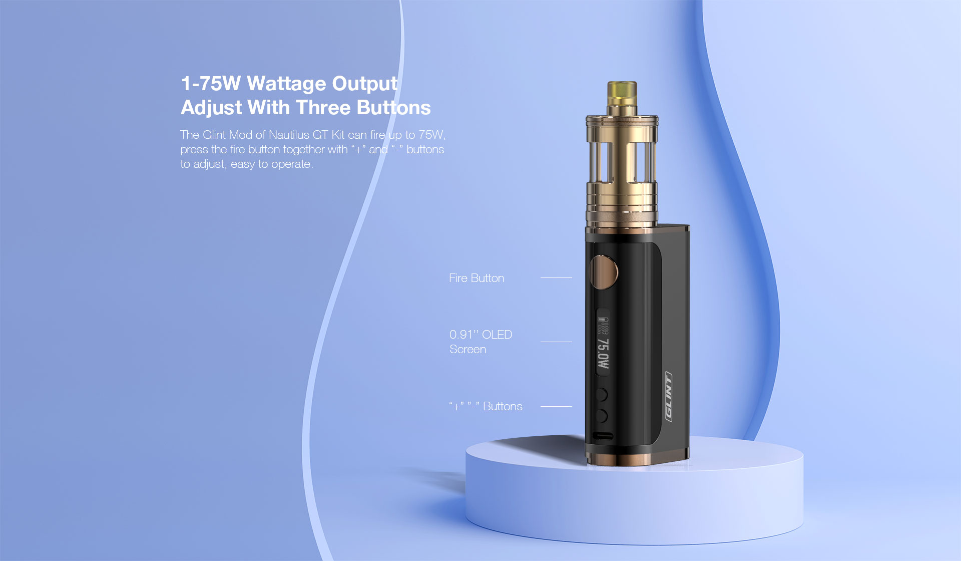 1-75W Wattage Output Adjust with Three Buttons