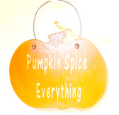 "Primitive Finished Wood Pumpkin Sign Magnet Pumpkin Spice Everything Gold Lettering Wire Hanger 4.75"" OOAK"