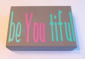 Beautiful BeYoutiful Home Decor Wood Sign Gray 4x6' NeW