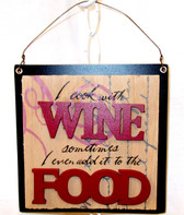 I Cook With Wine Painted Wood Sign Home Decor 5.5' NIP