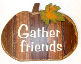 Brown Cream Green Gather Friends Fall Decor Sign  Home Decor 8in NIP