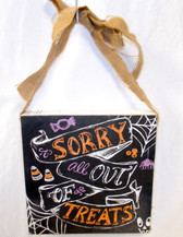 Black Orange Purple White Sorry All Out Of Treats Halloween Hanging Wood Block Decor 10in NIP
