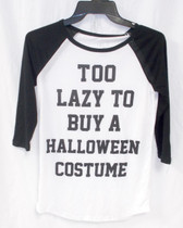 Freeze Raglan Sleeve T Shirt Black White Too Lazy To Buy A Halloween Costume Juniors XS S M L XL NWT