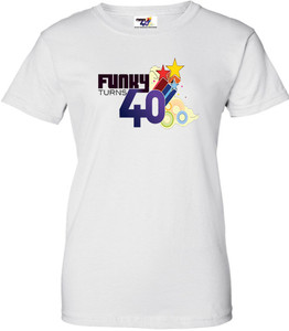 Funky Turns 40 Women's T-Shirt - White