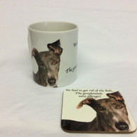 """We had to get rid of the kids...The Greyhounds were allergic"" Mug & Coaster Set"