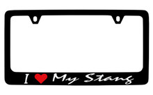 Ford I Love My Stang Script Black Coated Zinc License Plate Frame Holder With Black Imprint