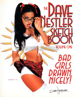 The Dave Nestler Sketchbook Volume 1 Bad Girls Drawn Nicely Hand Signed