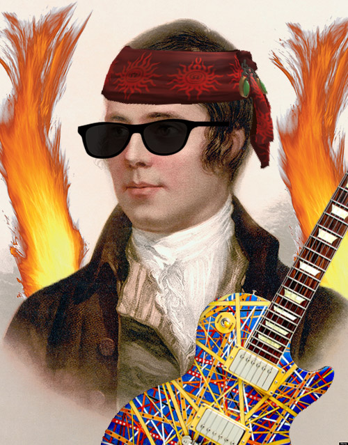 Robert Burns 18th century rock star, sunglasses guitar and flames