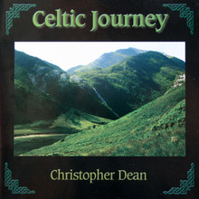 "Celtic CD ""Celtic Journey"" Christopher Dean"