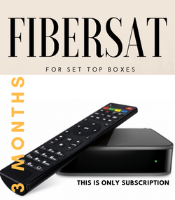 FIBERSAT For SET TOP BOXES  (3 Months Subscription not for USA)