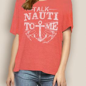 Women's Boating and Nautical Relaxed Tee- Talk Nauti