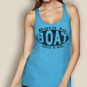 Born to Boat, Forced to Work -   Lightweight Racerback (More Color Choices)