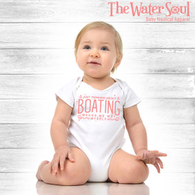 Just Thinking About Boating, Makes Me Wet Myself - Baby Girl Bodysuit