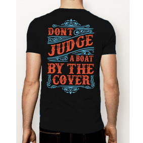Men's Boating T-Shirt - Don't Judge A Boat By The Cover (More Color Choices)