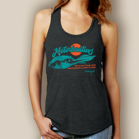 Motorboating Get There Fast Signature Tri-Blend Racerback